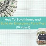 How To Save Money + Build An Emergency Fund FAST! (10 WAYS🧾)